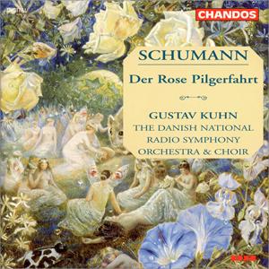 MT_Schumann-Der-Rose-Pilgerfahrt-Kuhn-CHANDOS_1.jpg